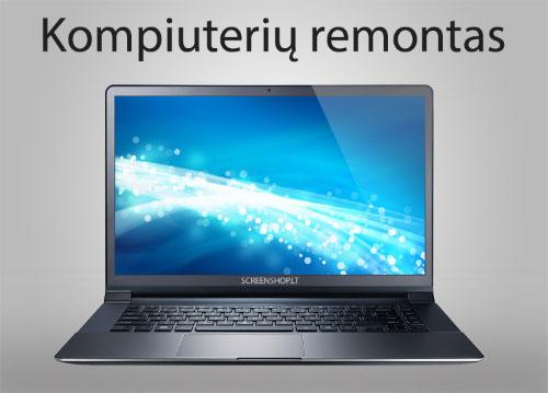 Nesiojamu kompiuteriu remontas kompiuteriu taisymas screenshop
